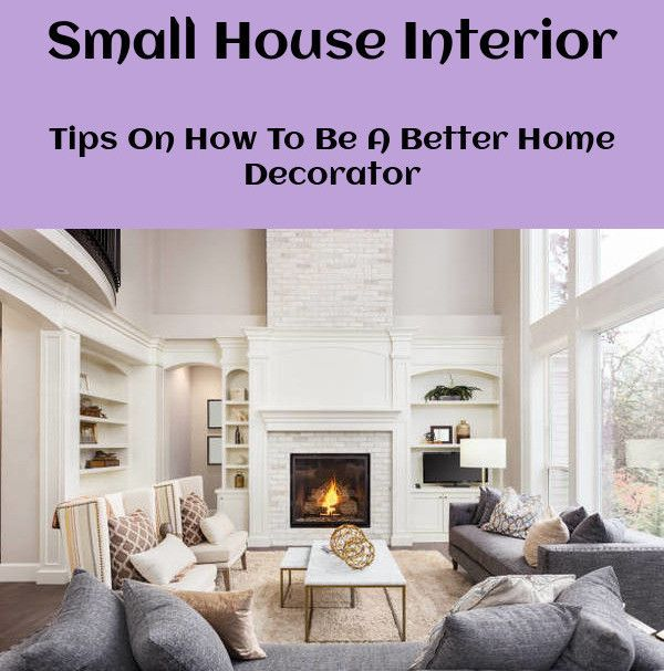 Small house interior design chosen guidelines for decor tasks simply click here more information also rh pinterest