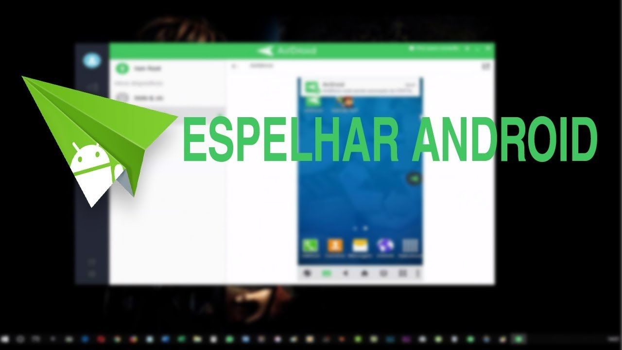 Airdroid Como Espelhar Android No Pc Notebook