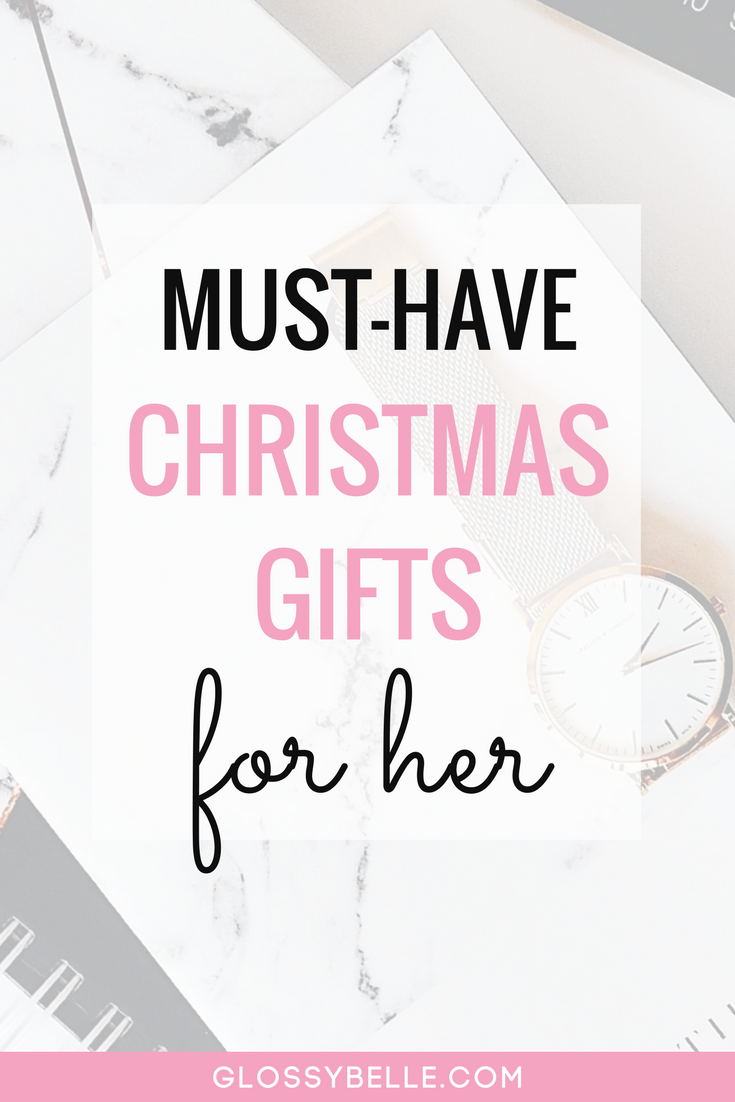 Must Have Christmas Gifts 2019.Holiday Gift Guide 2019 The Best Christmas Gifts For Her