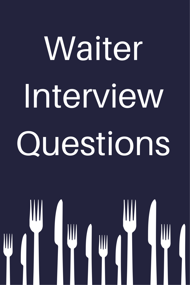 Attractive Review These Commonly Asked Interview Questions:  Http://jobsearch.about.com/od/job Specific/a/waiter Questions.htm