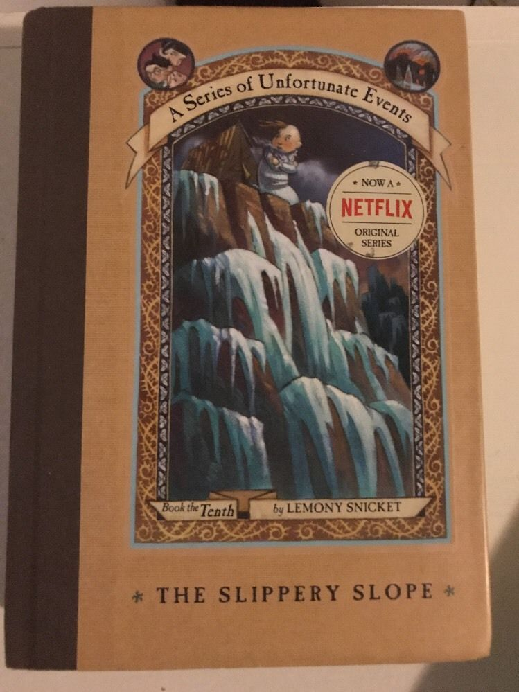 A Series Of Unfortunate Events The Slippery Slope 10 By Lemony