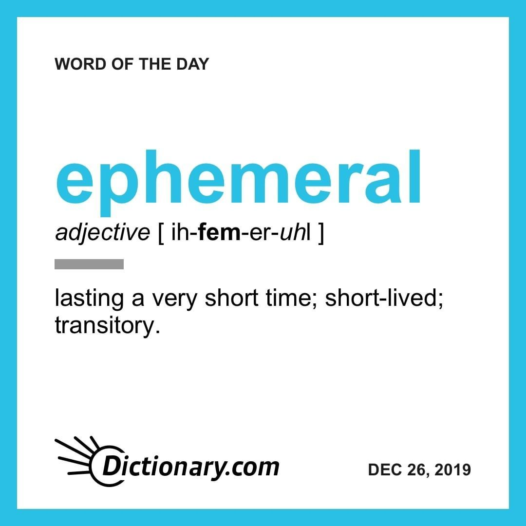 We Ll Keep It Short The Wordoftheday Is Ephemeral See Our Bio