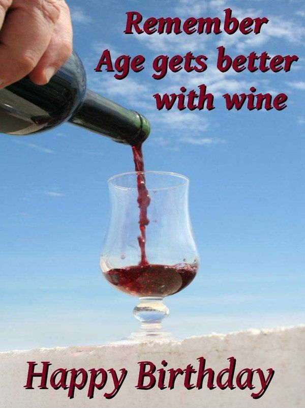 Happy Funny Birthday Pictures Images Wine Wishes For Men Memes