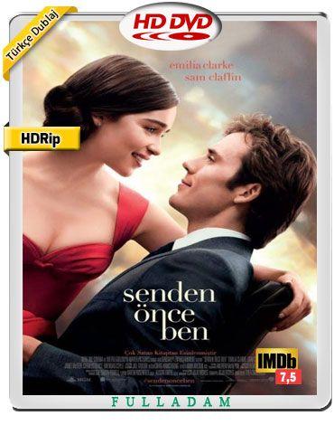 Senden Once Ben Turkce Dublaj Indir Romantik Filmler Film Romantik