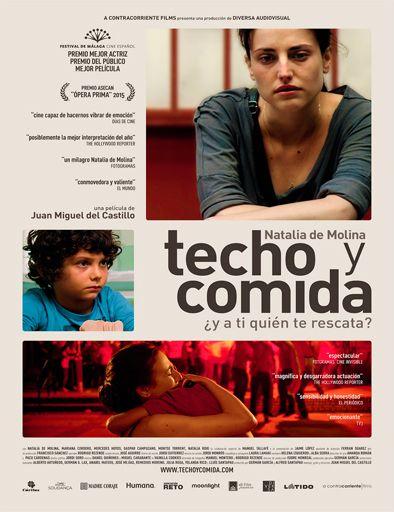 Ver Techo Y Comida 2015 Online Pelicula Completa En Espanol Peliculas Jerez De La Frontera 2012 Rocio Una Mama Soltera Y Sin Trabajo No Film Movies Dvd