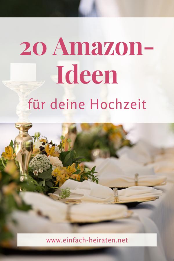 Die 20 Besten Amazon Produkte Fur Deine Hochzeit Einfach Heiraten In 2020 Hochzeit Hochzeit Mit Wenig Budget Hochzeitskarten Gestalten