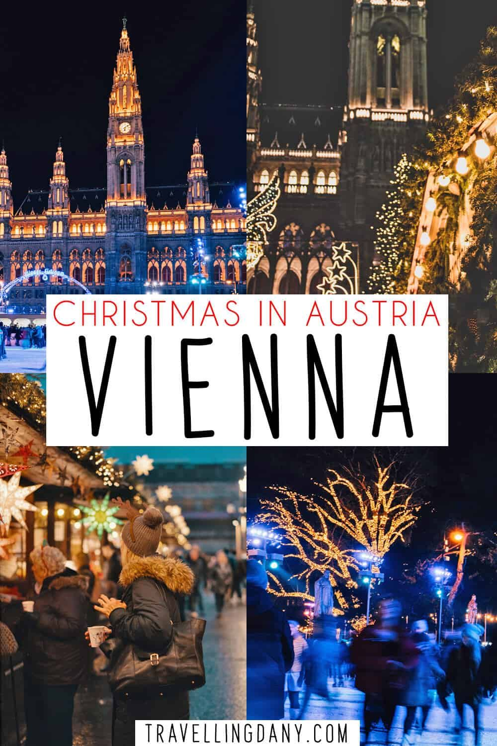 Christmas In Austria 2019.Enjoy The Magic Of Vienna Christmas Markets Updated
