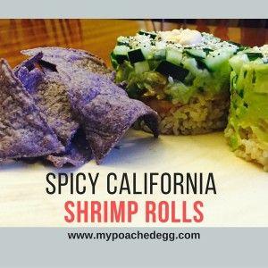 Spicy California Shrimp Rolls