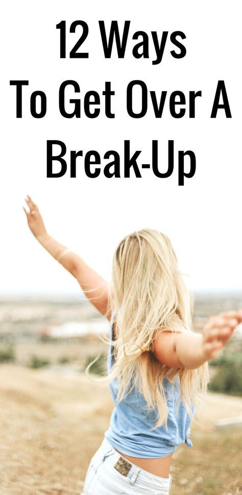 12 ways to get over a breakup and how to move on from your