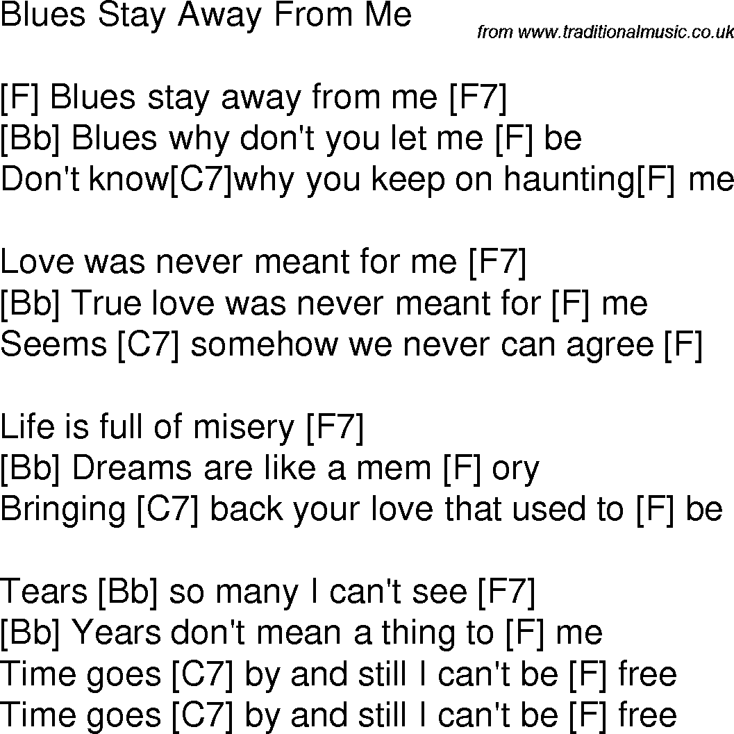 Old Time Song Lyrics With Chords For Blues Stay Away From Me F