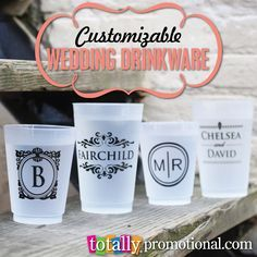 Our Low Price Customizable Drinkware Is The Perfect Addition To Any Wedding Totally Make A Statement Wedding Drinkware Wedding Cups Homemade Wedding Favors