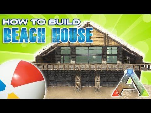 269 Beach House How To Build Ark Survival Youtube Ark Survival Evolved Bases Game Ark Survival Evolved Ark Survival Evolved Tips