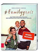 #Familygoals. Dominic Harrison, Sarah Harrison,. Gebunden - Buch