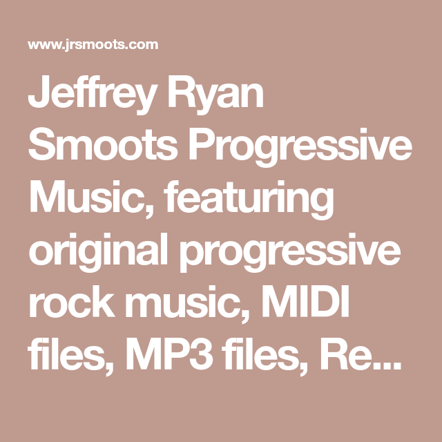 Jeffrey Ryan Smoots Progressive Music, featuring original