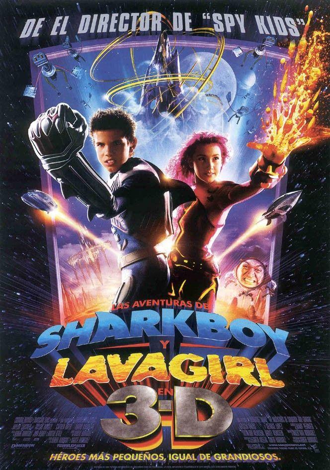 Cartel Español De Las Aventuras De Sharkboy Y Lavagirl En 3 D Sharkboy And Lavagirl Spy Kids Movie Kids Movie Poster