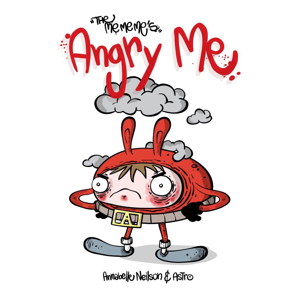 Nayu's Reading Corner: The Me Me Me's Angry Me by Annabelle Neilson and  Astro (Children's, Picture book, 9/10E)