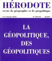 Revue HERODOTE. Revue de géographie et de géopolitique édité par l'Institut français de géopolitique.