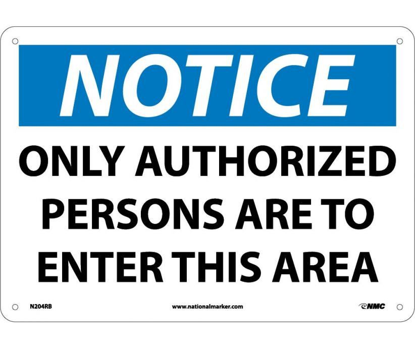 NOTICE, ONLY AUTHORIZED PERSONS TO ENTER THIS AREA, N204RB