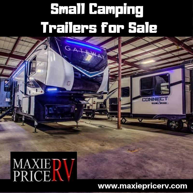 Find great deals on small camping trailers at maxiepricerv