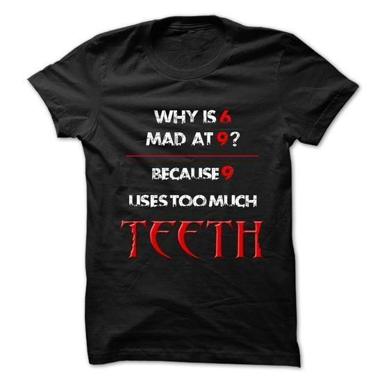 69 Teeth T Shirts, Hoodies Sweatshirts. Check price ==►…