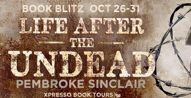 Pembroke Sinclair – Life After the Undead | Review
