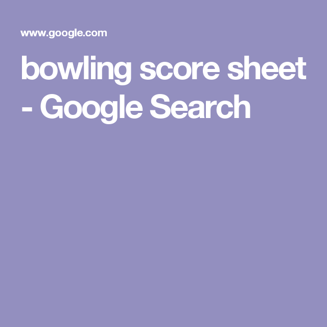 Bowling Score Sheet  Google Search  A Pe Lesson  Throwing