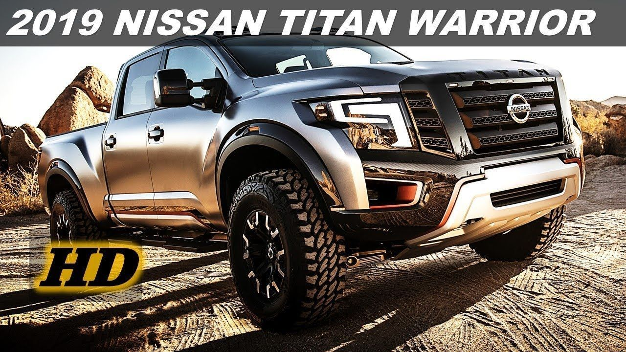 Best 2019 Nissan Warrior Price Picture Nissan titan
