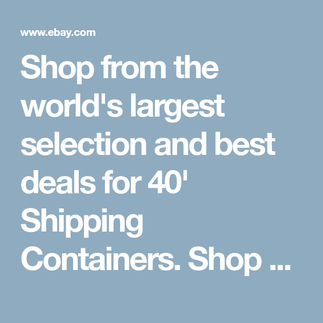 40 Shipping Containers For Sale Ebay >> Shop From The World S Largest Selection And Best Deals For