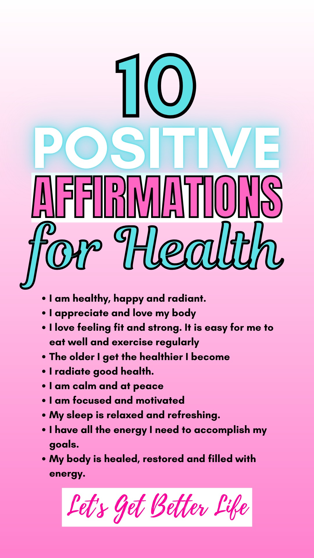 10 Positive Affirmations for Health