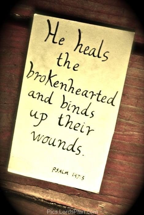 he heals the broken heart healing for the broken hearted