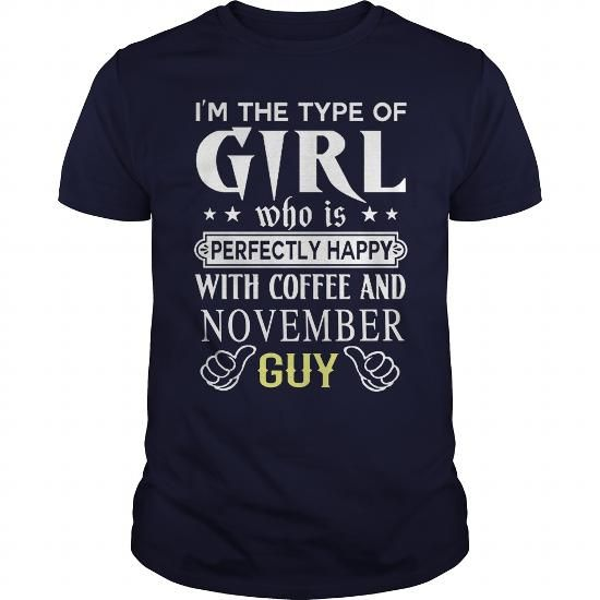 Cool GIRL AND NOVEMBER GUY Shirts & Tees | Birthday T-Shirts ...