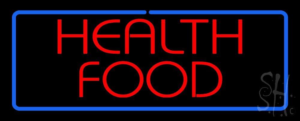 Health Food Neon Sign