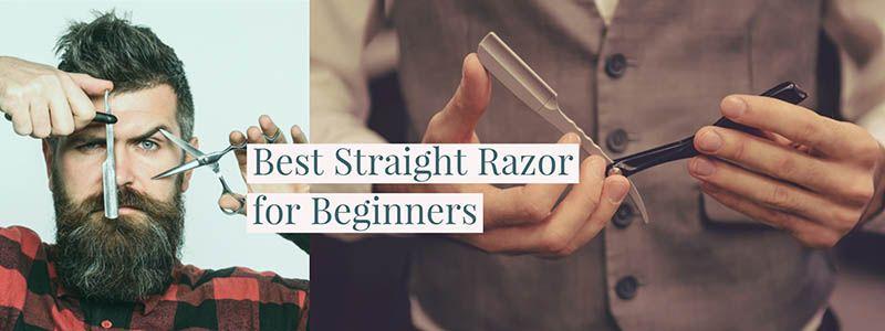 Best straight razors for beginners buying guide 2021