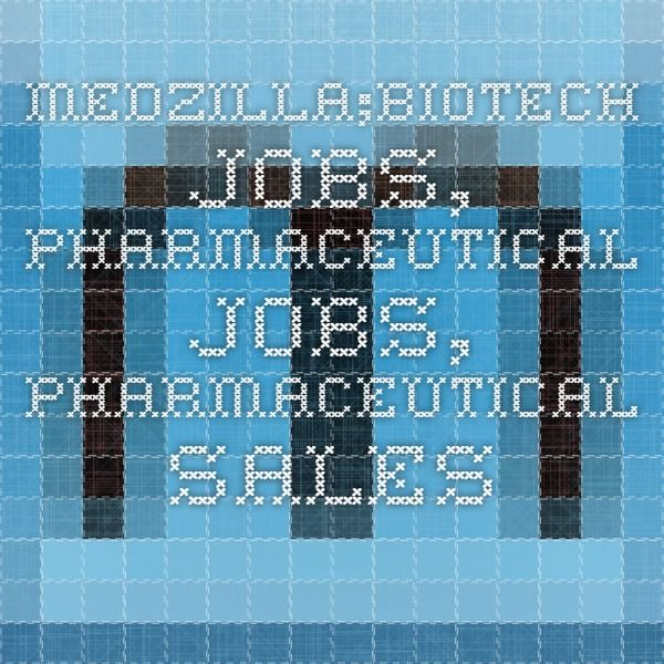 Medzilla Biotech Jobs Pharmaceutical Jobs Pharmaceutical Sales