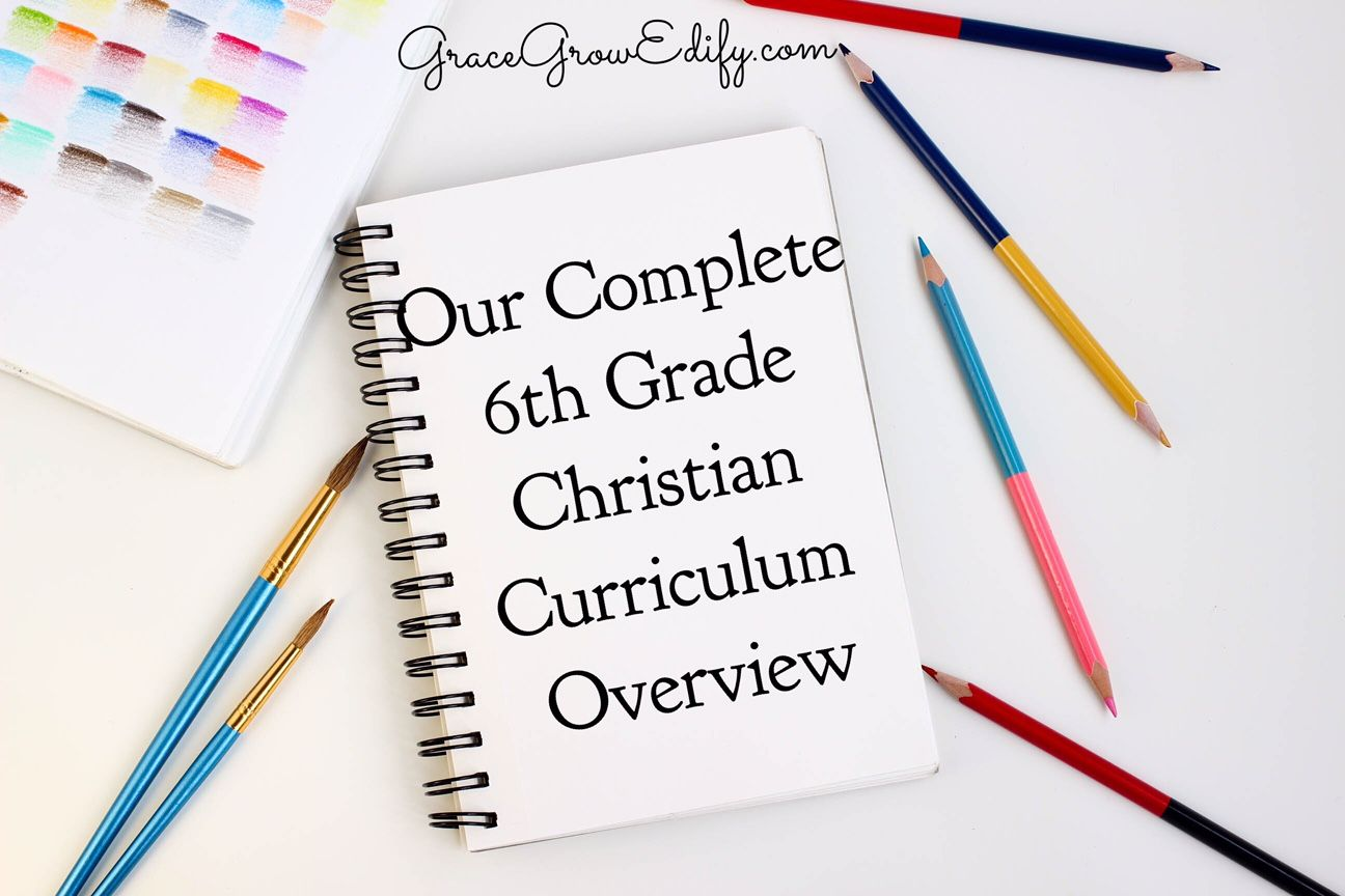 Our Complete 6th Grade Christian Curriculum Overview