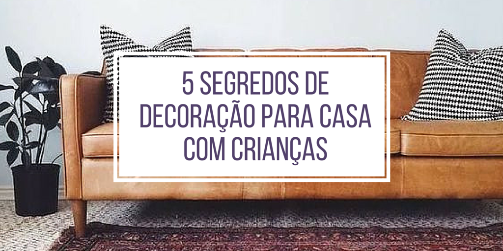 5 segredos de decoração para casa com crianças :http://blogchegadebagunca.com.br/5-segredos-de-decoracao-para-casa-com-criancas/