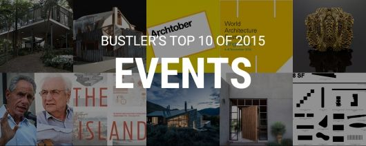 Bustler's Top 10 Events of 2015 | Bustler
