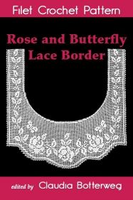 Roses, butterflies and winding leaves decorate this summery filet crochet lace edging. Designed in 1927 by Olive F. Ashcroft, it can be used as a border for a tablecloth or a dresser scarf. Make the narrow leaf border as long as you need, or omit it for a faster project.