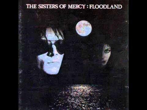 Sisters of Mercy ~ Flood II