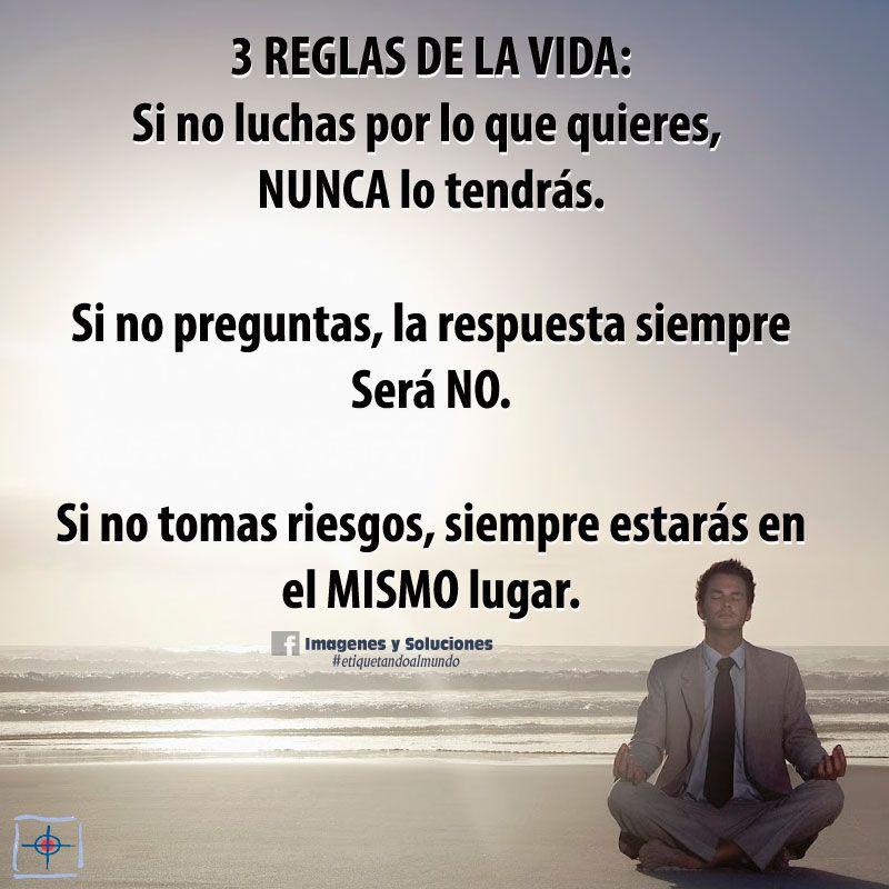 3 REGLAS DE LA VIDA... #imagenesysoluciones #etiquetatucalidad #etiquetandoalmundo