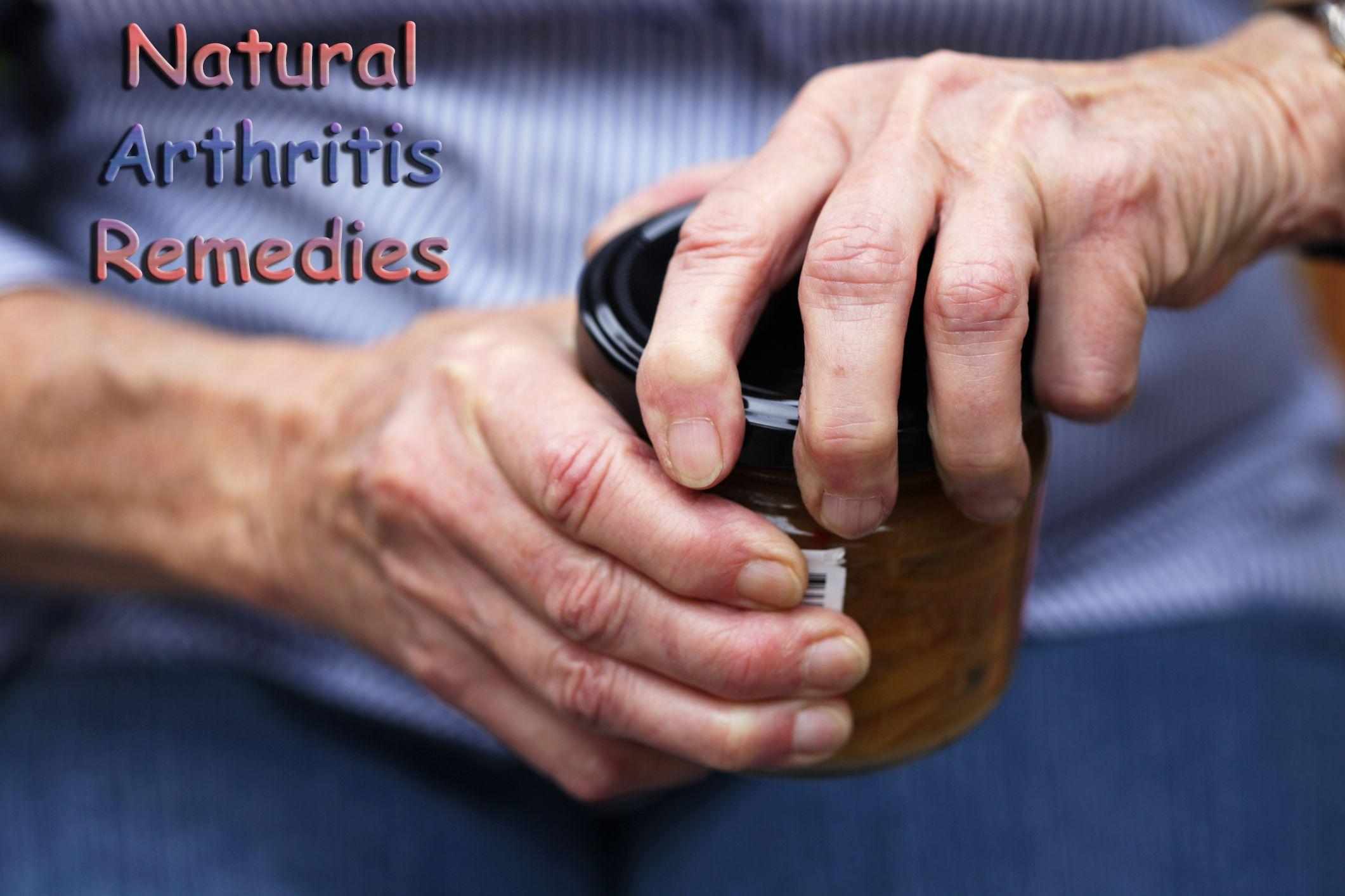 Arthritis Remedies Natural remedies for arthritis