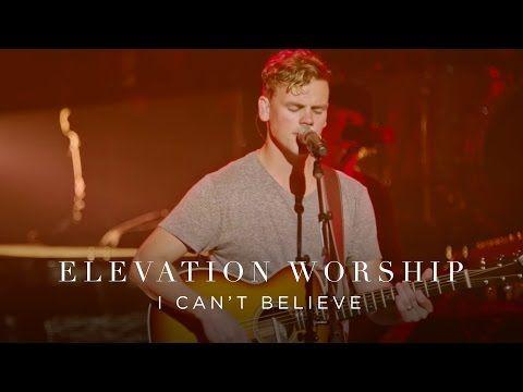 I Can't Believe Lyrics - Elevation Worship         |          #Christian #Song Lyrics