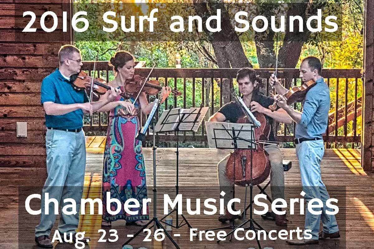 2016 Surf & Sounds Chamber Music Series l Free Concerts l www.CarolinaDesigns.com