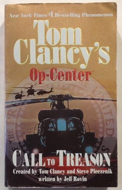 Call to Treason 11 Jeff Rovin and Tom Clancy (2004 Paperback) Bk 11 of Op Center