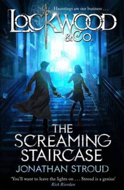lockwood and co the screaming staircase by jonathan stroud, Young Adult