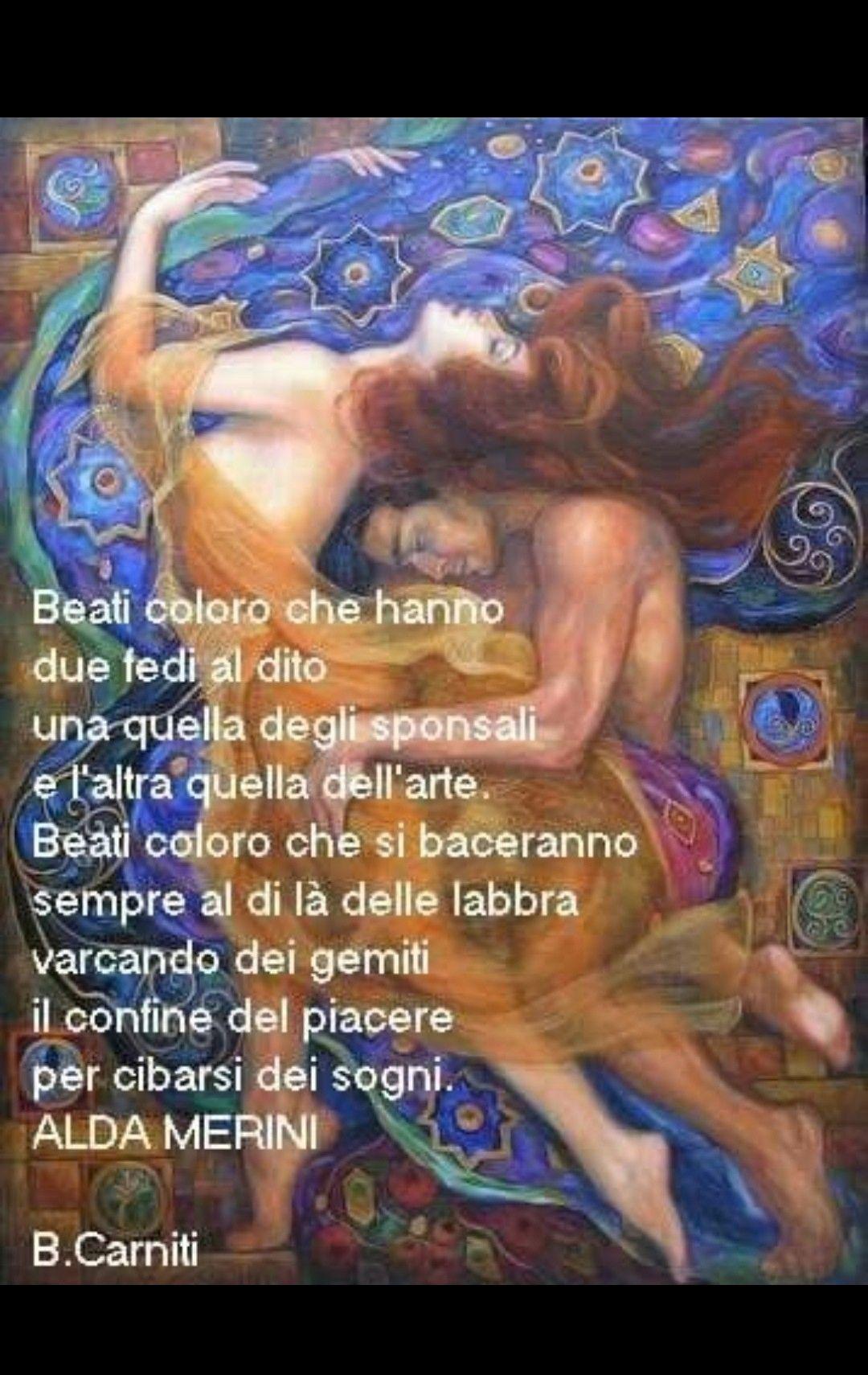 Frasi Di Klimt Sulla Vita.Pin Di Cristina Su Alda Merini Immagini D Amore Citazioni Sulla Vita Parole