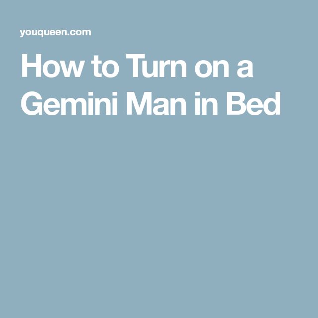 astrology gemini man in bed