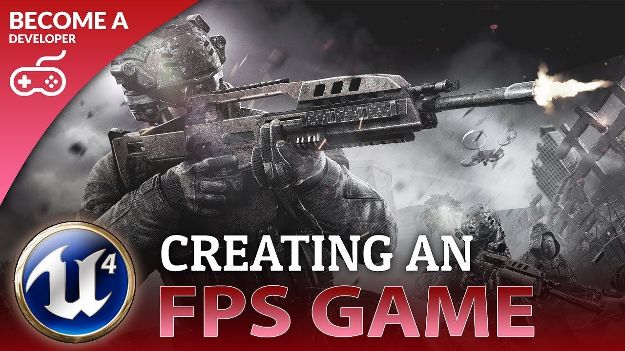Creating A First Person Shooter Game Fps With Unreal Engine 4 First Person Shooter Games First Person Shooter Unreal Engine