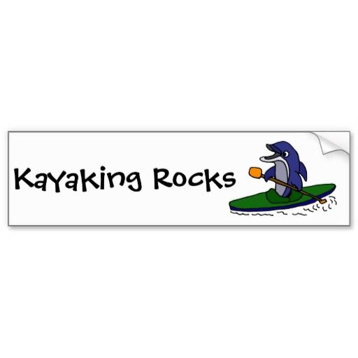 Funny dolphin kayaking bumper stickers dolphins kayaking bumperstickers and www zazzle com tickleyourfunnybone