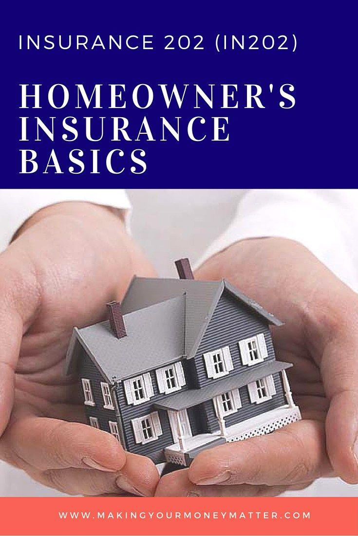 IN202: Homeowner's Insurance Basics | Homeowners insurance ...